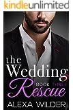 The Wedding Rescue, Book Three (An Alpha Billionaire Club BBW Romance)