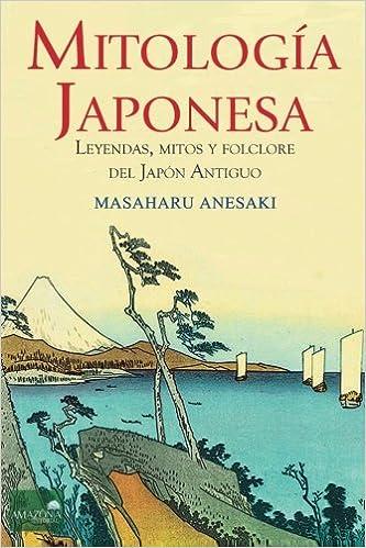 Mitología Japonesa: Mitos, Leyendas y Folclore del Japón ...