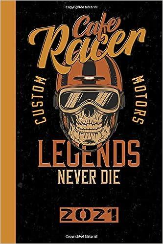 Cafe Racer Custom Motors Legends Never Die 2021: Italiano