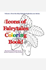 The Icons of Fairytales Adult Coloring Book by K. Sean Buvala (2015-11-26)