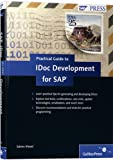 Practical Guide to IDoc Development for SAP 9781592293322