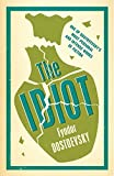 The Idiot (Alma Classics Evergreens)