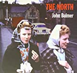 The North by Bulmer, John (2012) Hardcover