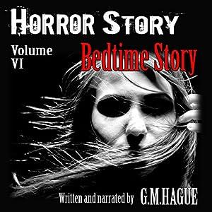 Horror Story: Volume VI: Bedtime Story Audiobook