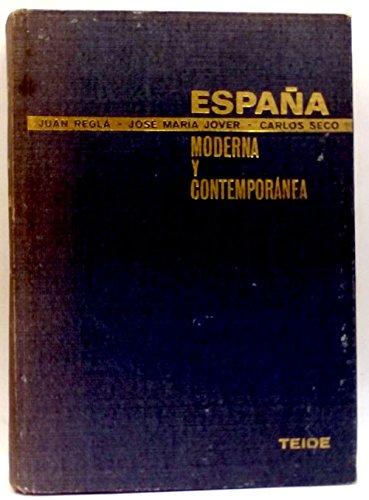 España moderna y contemporánea: Amazon.es: Regla, Juan; Jover, José María; Seco, Carlos: Libros