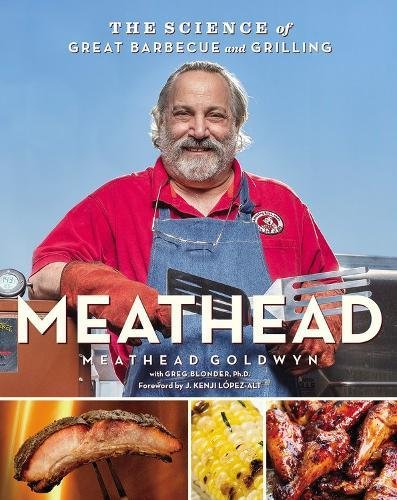 Book cover from Meathead: The Science of Great Barbecue and Grilling by Meathead Goldwyn