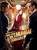 Once Upon a Time in Mumbai Dobarra (English Subtitled)