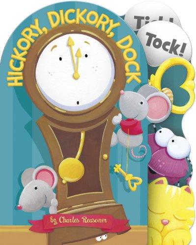 Hickory, Dickory, Dock (Charles Reasoner Nursery Rhymes)