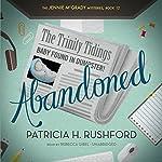 Abandoned: The Jennie McGrady Mysteries, Book 12 | Patricia H. Rushford