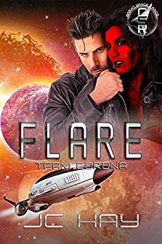 Flare: Team Corona (The Great Space Race) by [Hay, JC]
