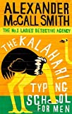 The Kalahari Typing School for Men by Alexander McCall Smith front cover