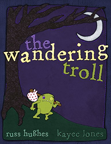 The Wandering Troll by [Jones, KayeC]