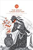 img - for The Great 'Umar Khayyam: A Global Reception of the Rub iy t (Iranian Studies) book / textbook / text book