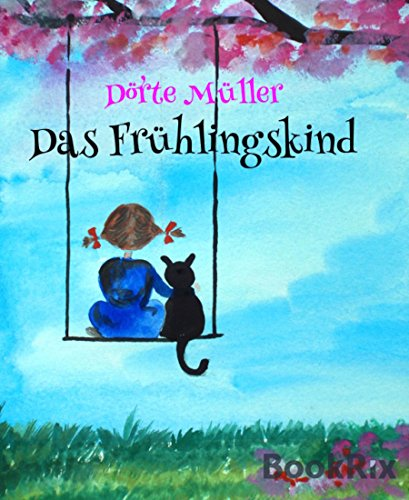 Das Frühlingskind: Geschichten vom Glück (German Edition)