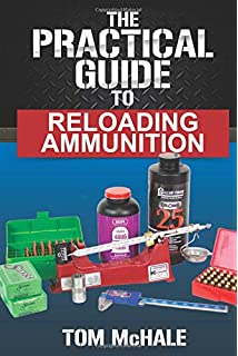 The ABCs of Reloading: The Definitive Guide for Novice to