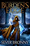 #5: Burden's Edge (Fury of a Rising Dragon Book 1)