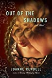 Out of the Shadows (Nal Accent Novels) by  Joanne Rendell in stock, buy online here