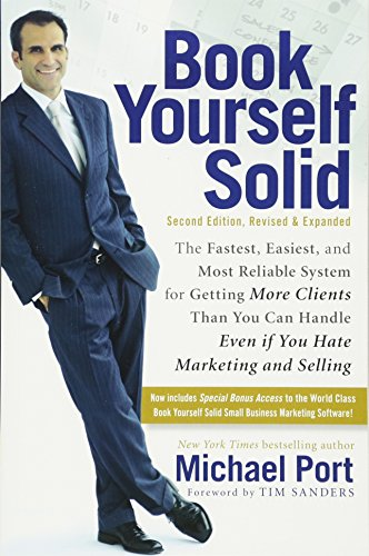 Book Yourself Solid: The Fastest