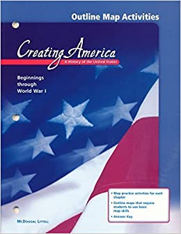 Outline Map Activities (Creating America: A History of the ...