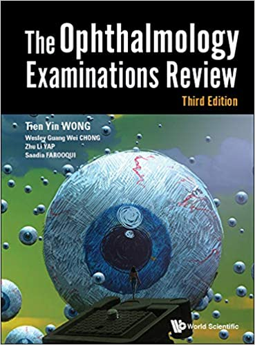 The Ophthalmology Examinations Review (Third Edition