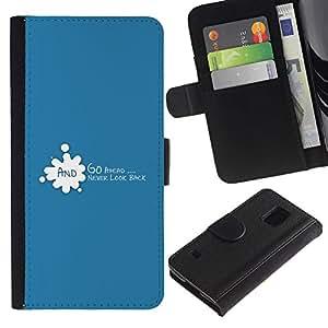 Paccase / Billetera de Cuero Caso del tirón Titular de la tarjeta Carcasa Funda para - Go Ahead Never Look Back Quote Motivational - Samsung Galaxy S5 V SM-G900