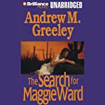 The Search for Maggie Ward | Andrew M. Greeley