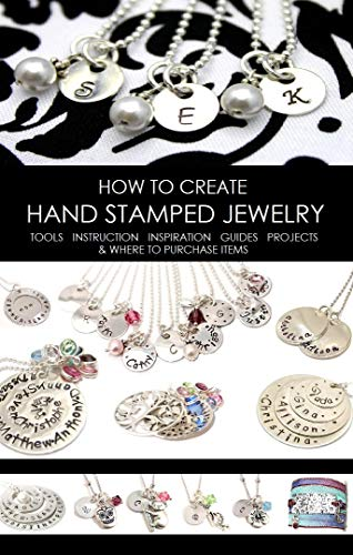 How To Make Hand Stamped Jewelry A Complete Tutorial On The