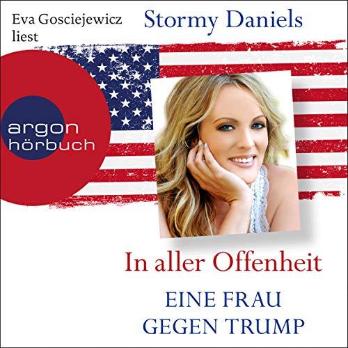 Audiobook cover from In aller Offenheit: Eine Frau gegen Trump by Stormy Daniels