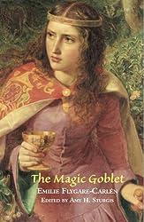 The Magic Goblet: A Swedish Tale (Valancourt Classics)