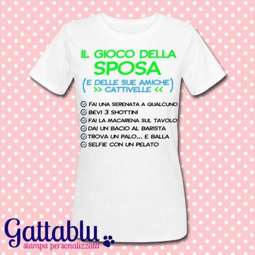 T Shirt Donna Il Gioco Della Sposa E Delle Sue Amiche