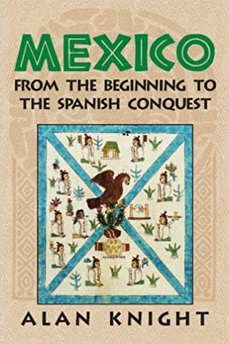 Mexico: Volume 1, From The Beginning To The Spanish Conquest por Alan Knight epub