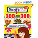 Hungry Girl 300 Under 300: 300 Breakfast, Lunch & Dinner Dishes Under 300 Calories