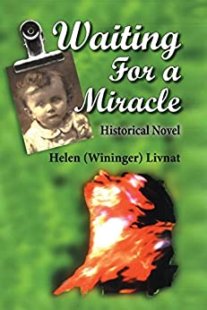 Waiting for a Miracle: Historical Novel by [(Wininger) Livnat, Helen]