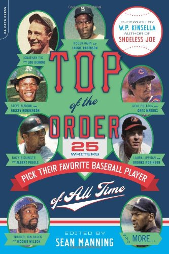 Download Top of the Order: 25 Writers Pick Their Favorite Baseball Player of All Time pdf epub