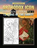 Orthodox Icon Coloring Book Vol. 8: 13 Icons of the