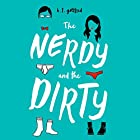 The Nerdy and the Dirty Audiobook by B. T. Gottfred Narrated by Kirby Heyborne, Julia Whelan, B. T. Gottfred