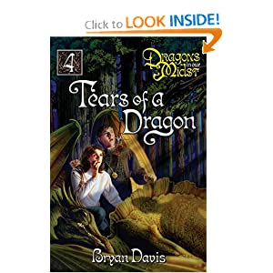 Tears of a Dragon: 4 (Dragons in Our Midst) Bryan Davis