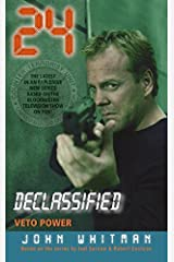 24 Declassified: Veto Power Kindle Edition
