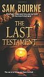 The Last Testament, Sam Bourne, 0061470872