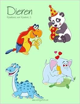 Dieren Kleurboek Voor Kleuters 3 Volume Dutch Edition Nick Snels 9781540301321 Amazon Books