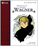 Adventures of Richard Wagner, Opal Wheeler, 1610060113