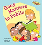 Good Manners in Public, Katie Marsico, 1602706107
