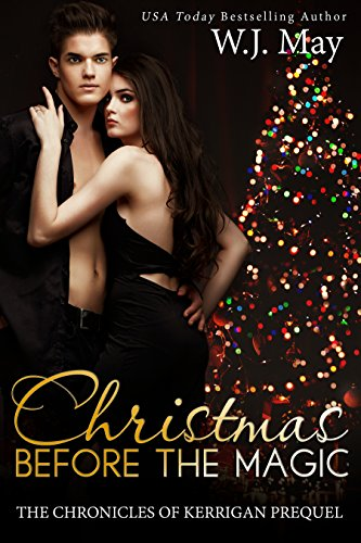 Christmas Before the Magic: Paranormal Fantasy clean reads New Adult Romance (The Chronicles of Kerrigan Prequel Book 1)