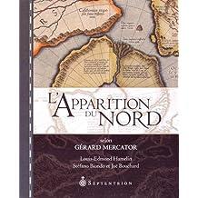 Apparition du Nord selon Gérard Mercator