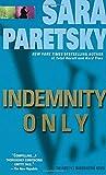Indemnity Only (V. I. Warshawski)
