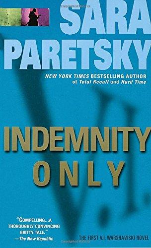 Indemnity Only (V. I. Warshawski) [Sara Paretsky] (De Bolsillo)