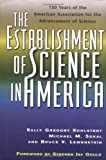 The Establishment of Science in America 9780813527055
