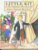 Little Kit, or, the Industrious Flea Circus Girl, Emily Arnold McCully, 0803716710