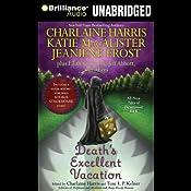 Death's Excellent Vacation | Charlaine Harris (author/editor), Toni L. P. Kelner (editor), Amanda Ronconi, Katie MacAlister, Jeaniene Frost, Lilith Saintcrow, Jeff Abbott