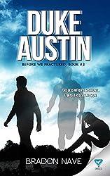 Duke Austin (Before We Fractured Book 3)